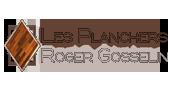 Les planchers Roger Gosselin